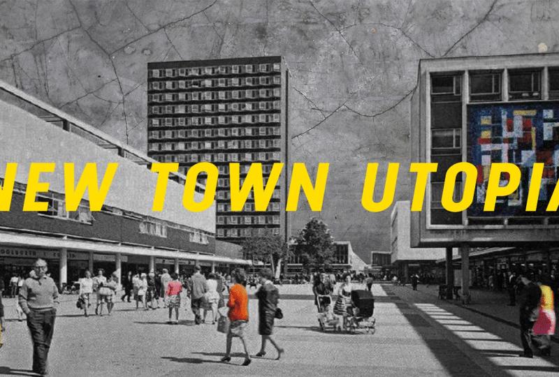 Poplar Film Presents: New Town Utopia